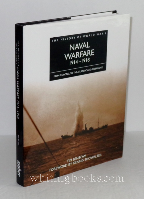 Image for The History of World War I: Naval Warfare 1914-1918, from Coronel to the Atlantic and Zeebrugge