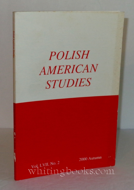 Image for Polish American Studies: A Journal of Polish American History and Culture; Vol. LVII, No. 2, 2000 Autumn