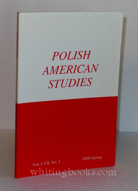Image for Polish American Studies: A Journal of Polish American History and Culture; Vol. LVII, No. 1, 2000 Spring
