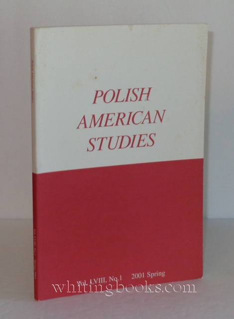 Image for Polish American Studies: A Journal of Polish American History and Culture; Vol. LVIII, No. 1, 2001 Spring