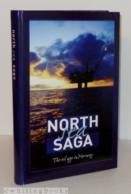 Image for North Sea Saga: The Oil Age in Norway