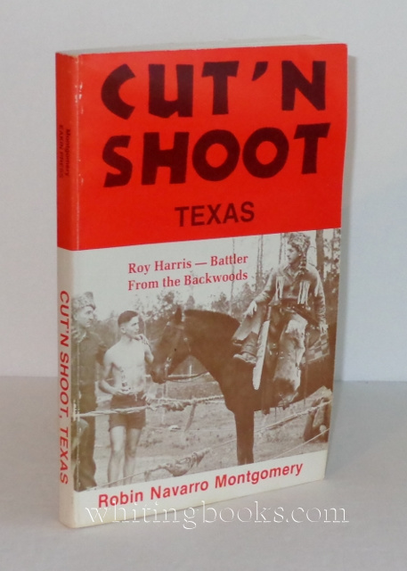 Image for Cut 'n Shoot, Texas: The Roy Harris Story