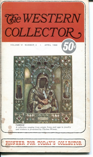 Image for The Western Collector Volume VI Number 4, April 1968 (Faberge, Spoons, Crystal)