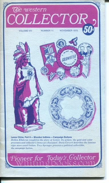 Image for The Western Collector Volume VIII Number 11, November 1970 Cigar Store Indians, Campaign Buttons, Lenox China, Mansfield Fruit Jars,)