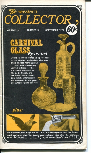 Image for The Western Collector Volume IX Number 9, September 1971 (Bald Eagle, Colt Commemoratives, 1893 Columbian Series, Barbed Wire, Carnival Glass, Bourbon)