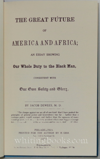 Image for The Great Future of America and Africa; an Essay Showing Our Whole Duty to the Black Man, Consistent with Our Own Glory