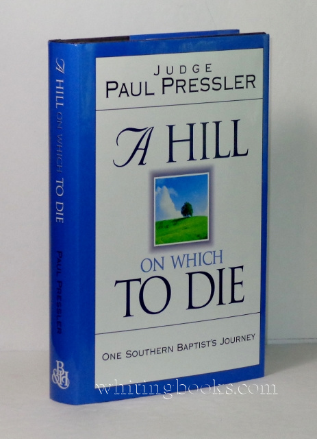 Image for A Hill on Which to Die: One Southern Baptist's Journey