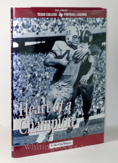 Image for John David Crow: Heart of a Champion (Texas Legends Series)