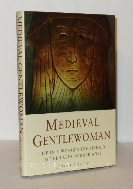 Image for Medieval Gentlewoman: Life in a Widow's Household in the Later Middle Ages