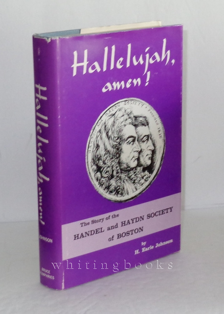 Image for Halleluja, Amen! The Story of the Handel and Haydn Society