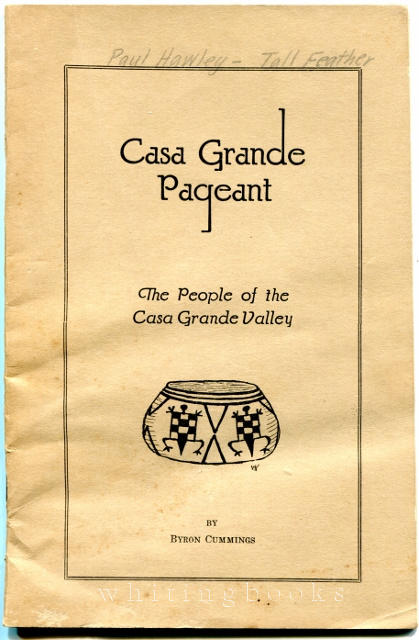 Image for Casa Grande Pageant: The People of the Casa Grande Valley