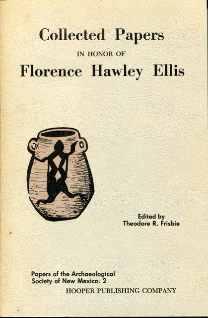 Image for Collected Papers in Honor of Florence Hawley Ellis - Papers of the Archaeology Society of New Mexico: 2