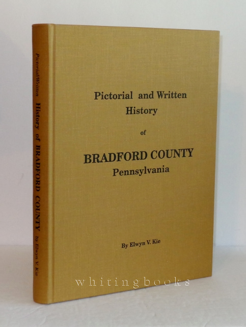 Image for Pictorial and Handwritten History of Bradford County, Pennsylvania