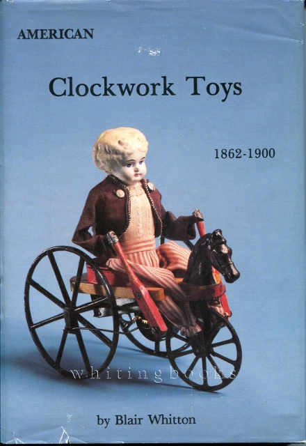 Image for American Clockwork Toys 1862-1900