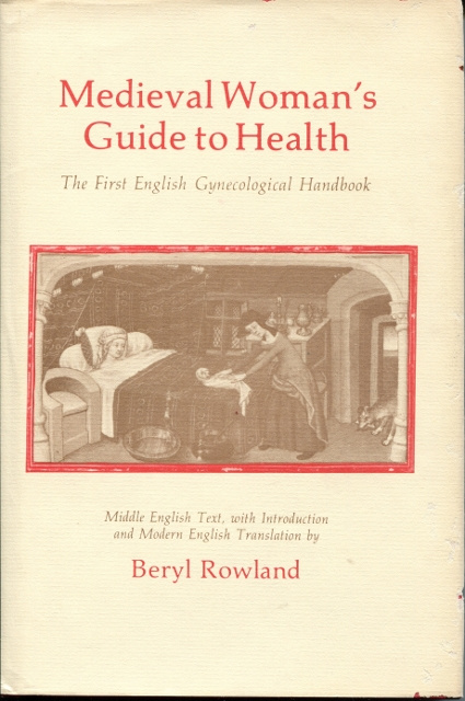 Image for Medieval Woman's Guide to Health: the First English Gynecological Handbook