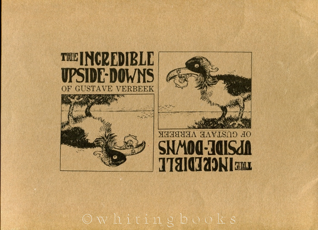 Image for The Incredible Upside-Downs of Gustave Verbeek