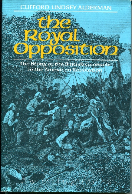 Image for The Royal Opposition: The Story of the British Generals in the American Revolution