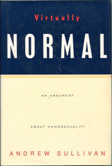 Virtually Normal: An Argument About Homosexuality