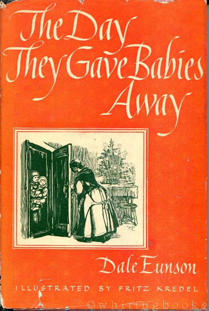 Image for The Day They Gave Babies Away: A Christmas Story