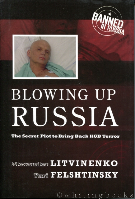 Image for Blowing Up Russia: The Secret Plot to Bring Back KGB Terror