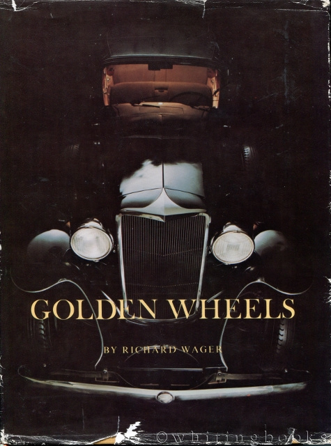 Image for Golden Wheels: The Story of the Automobiles Made in Cleveland and Northeastern Ohio, 1892-1932