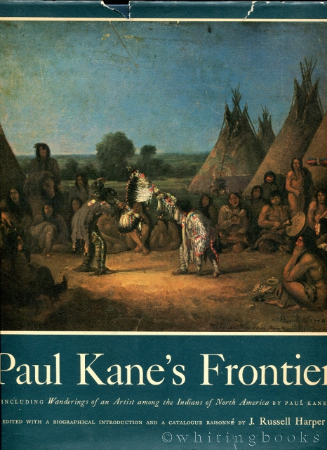 Image for Paul Kane's Frontier: Including Wanderings of an Artist Among the Indians of North America