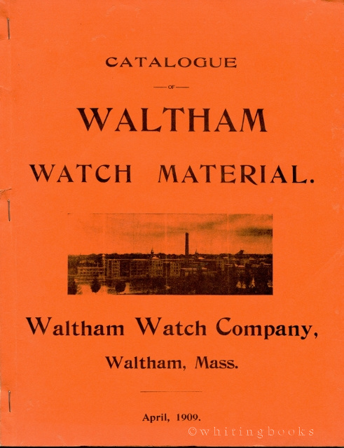 Image for Catalogue of Waltham Watch Material April 1909 [Facsimile]