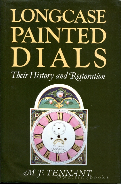 Image for Longcase Painted Dials: Their History and Restoration