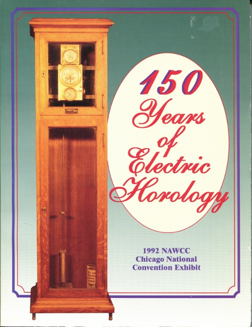 Image for 150 Years of Electric Horology with References to the Exhibit at the 1992 NAWCC National Convention, Chicago, IL, July 1-4