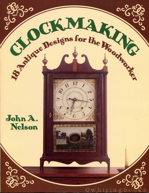 Image for Clockmaking: 18 Antique Designs for the Woodworker