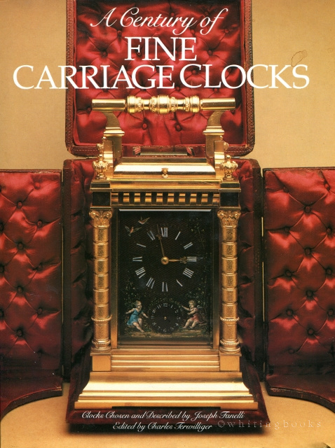 Image for Century of Fine Carriage Clocks: Clocks Chosen and Described by Joseph Fanelli