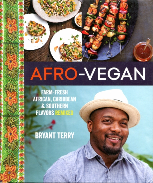 Image for Afro-Vegan: Farm-Fresh African, Caribbean & Southern Flavors Remixed