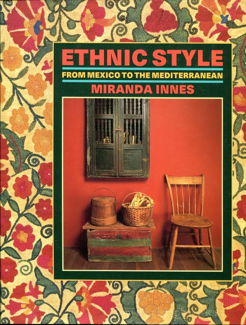 Image for Ethnic Style: From Mexico to the Mediterranean