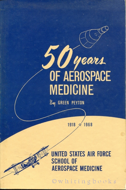 Image for 50 Years of Aerospace Medicine 1918-1968