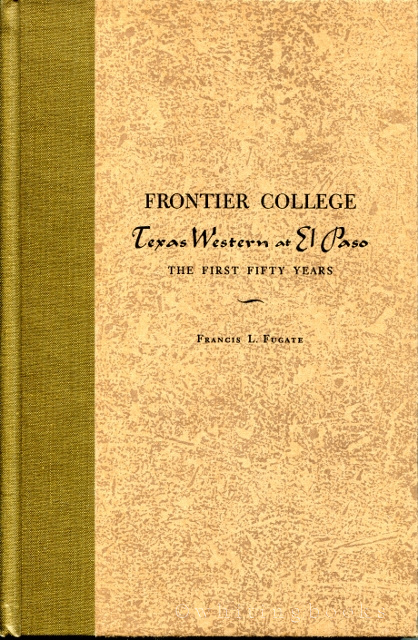 Image for Frontier College: Texas Western at El Paso, the First Fifty Years