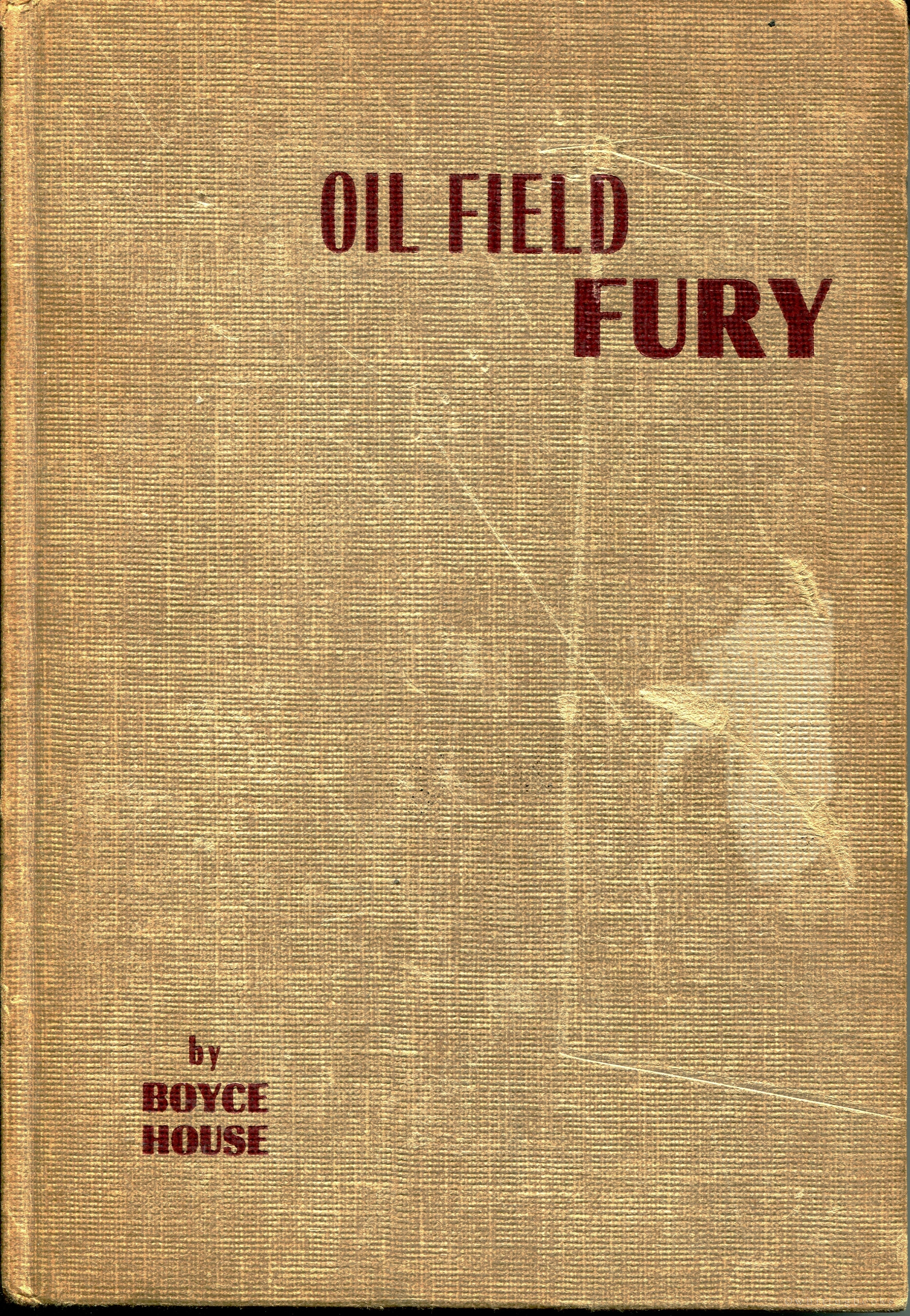 Oil Field Fury