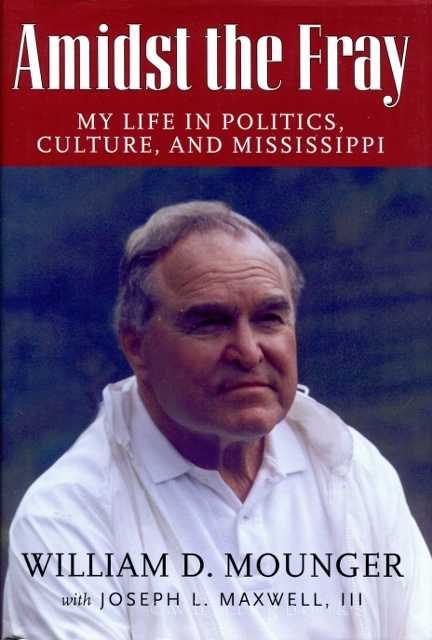 Image for Amidst the Fray: My Life in Politics, Culture, and Mississippi