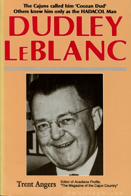 Image for Dudley LeBlanc: A Biography