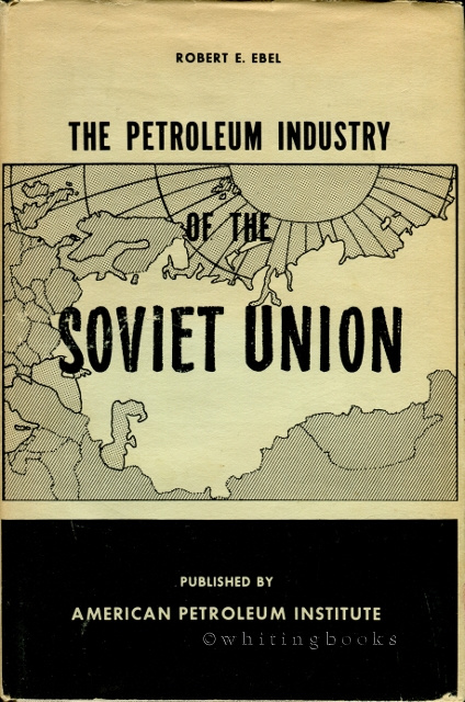 Image for The Petroleum Industry of the Soviet Union