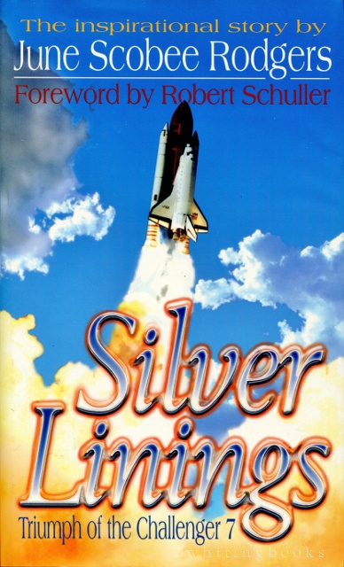 Image for Silver Linings: Triumph of the Challenger 7.