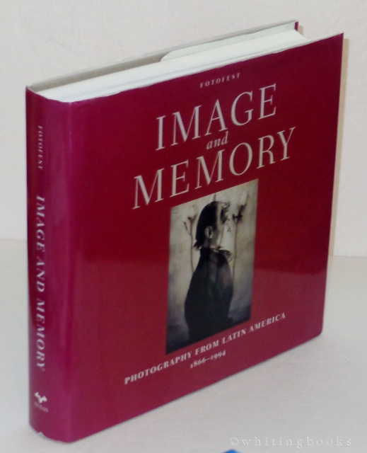 Image for Fotofest - Image and Memory: Photography from Latin America, 1866-1994 (English and Spanish Edition)