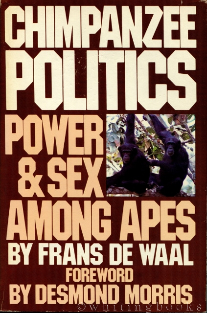 Image for Chimpanzee Politics: Power and Sex Among Apes