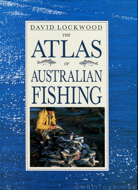 Image for The Atlas Of Australian Fishing