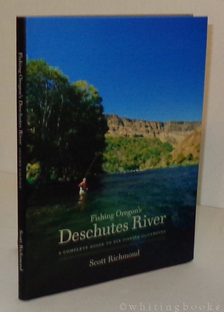 Image for Fishing Oregon's Deschutes River: A Complete Guide to Fly Fishing and Camping