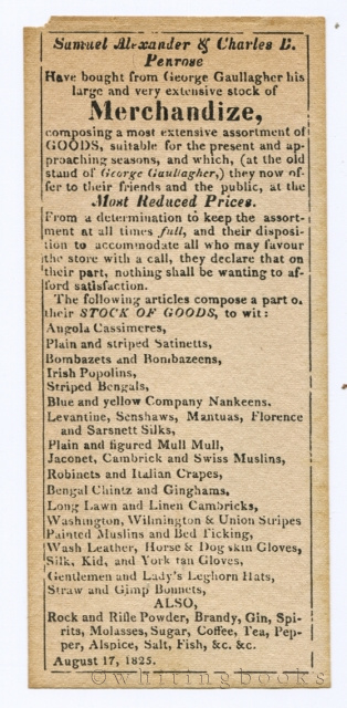 Image for Handbill from Philadelphia, August 17, 1825, announcing Samuel Alexander & Charles B. Penrose have bought from George Gaullagher his large and very extensive stock of Merchandize