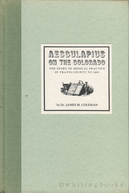 Image for Aesculapius on the Colorado: The Story of Medical Practice in Travis County to 1899