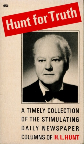 Image for Hunt for Truth: a Timely Collection of the Stimulating Daily Newspaper Columns of H.L. Hunt