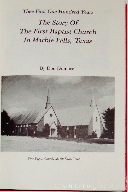 Image for Thee First One Hundred Years: The Story of the First Baptist Church in Marble Falls, Texas