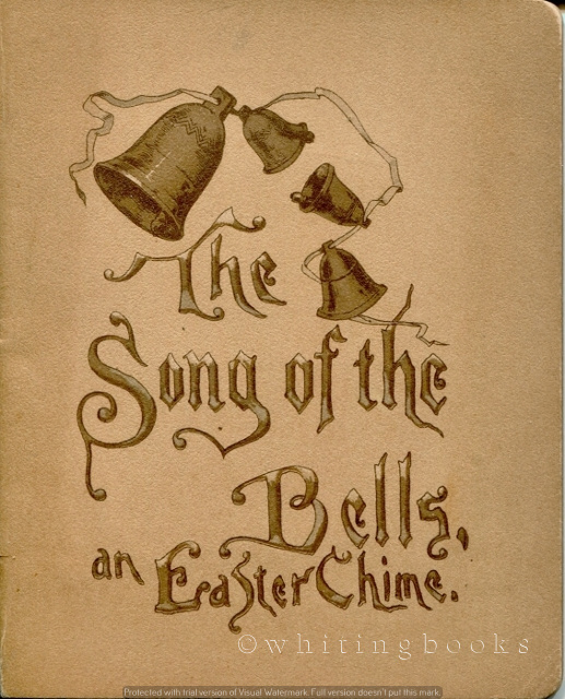 Image for The Song of the Bells, an Easter Chime