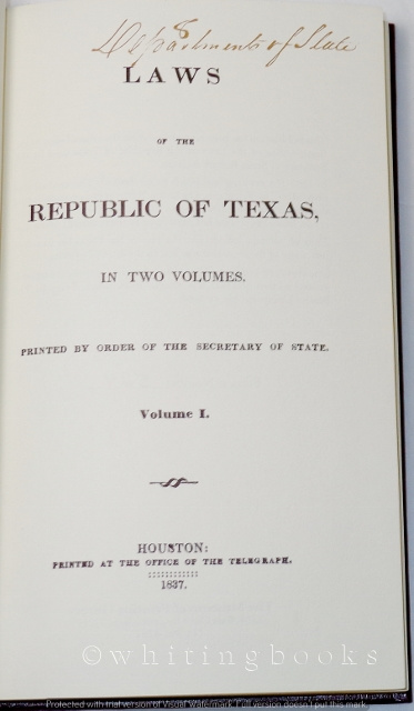 Image for Laws of the Republic of Texas - Facsimile Printing of the 1837 Original, Two Volumes in One with Slipcase
